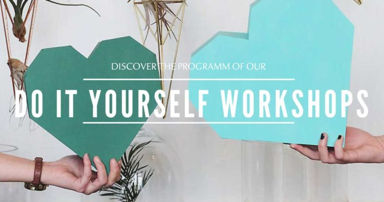 Do It Yourself Workshops