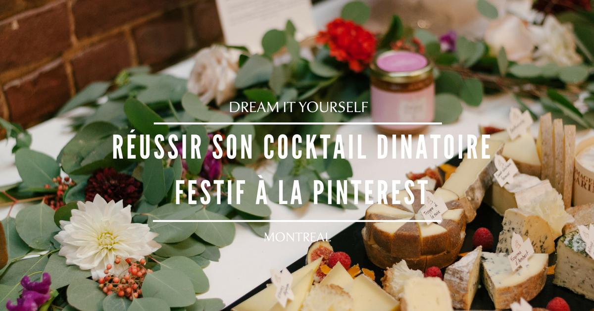 Réussir son cocktail dinatoire festif à la Pinterest