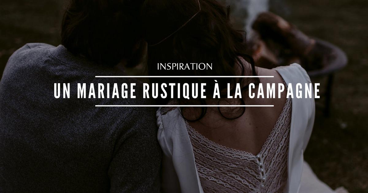 Nos inspirations pour un mariage rustique à la campagne