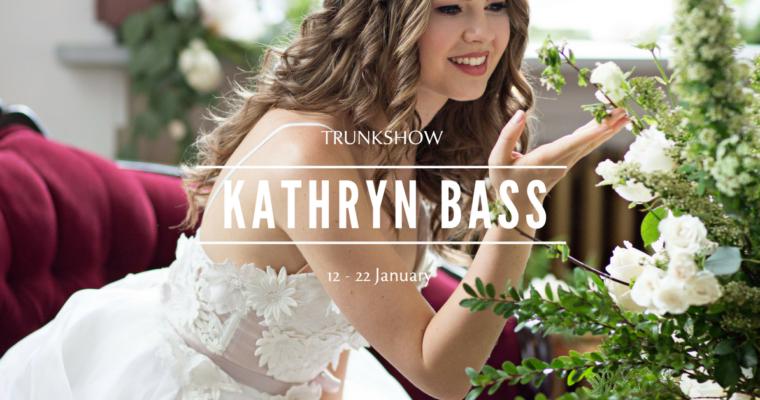 TRUNKSHOW – KATHRYN BASS, the wedding dresses that make us dream