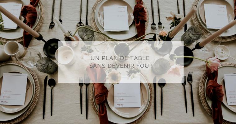 Les 5 étapes pour faire un plan de table sans devenir fou !