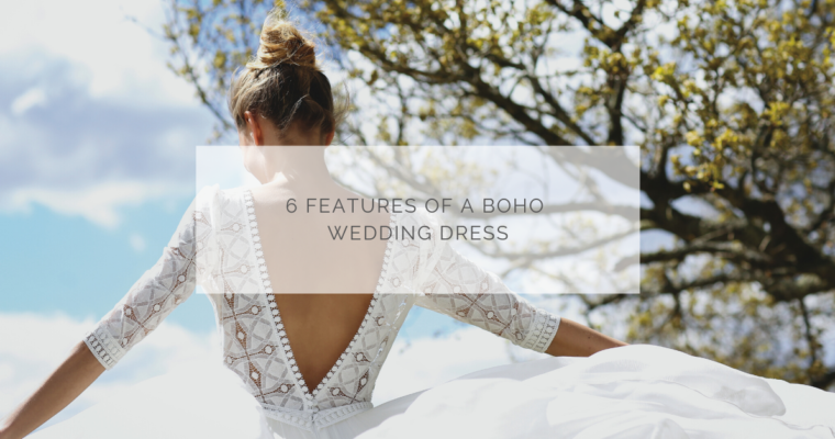 6 features of a boho wedding dress