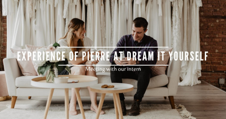 Experience of Pierre at Dream It Yourself