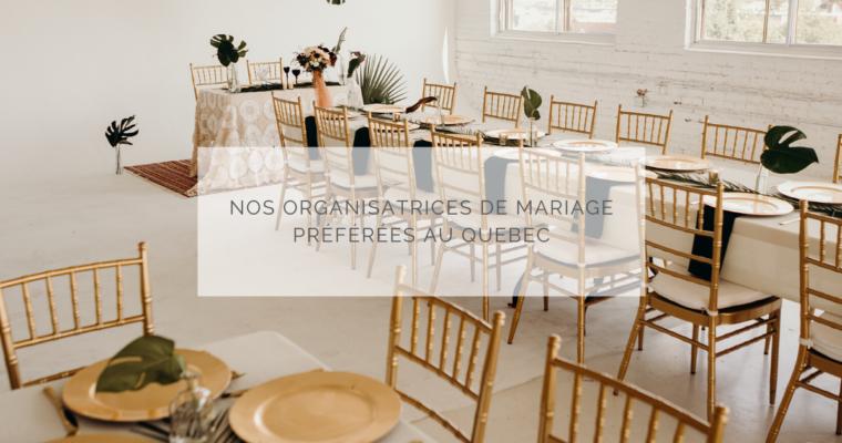 Nos organisatrices de mariage préférées au Québec