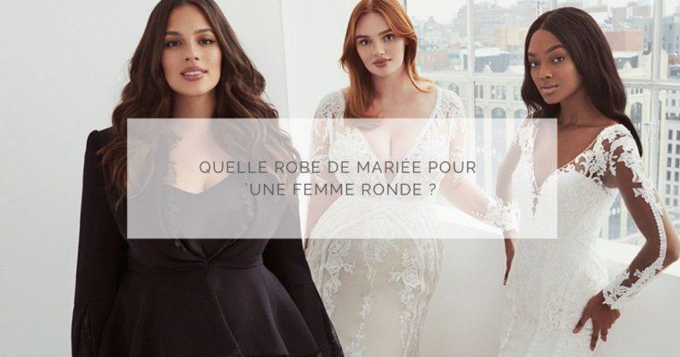 Quelle robe de mariée pour une femme ronde ?