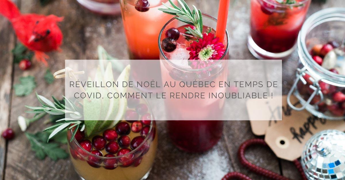 Réveillon de Noël au Québec en temps de COVID, comment le rendre inoubliable !