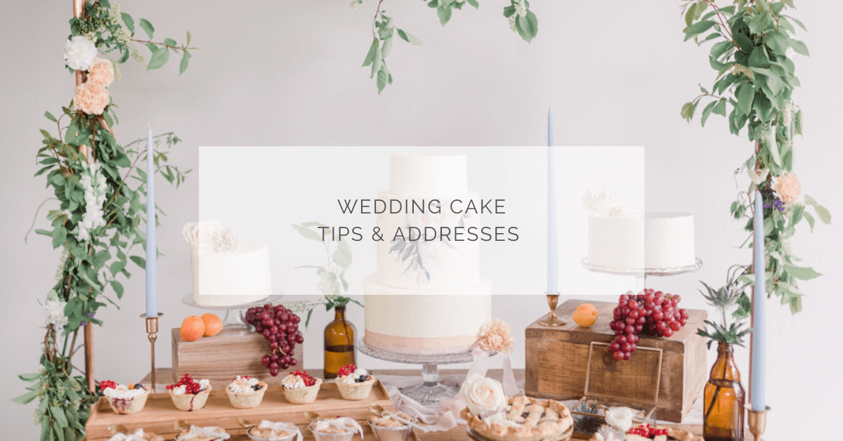 Wedding cakes – Tips & addresses